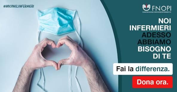 #NoiConGliInfermieri: al via la campagna di raccolta fondi della FNOPI per gli infermieri in prima linea nell'emergenza.