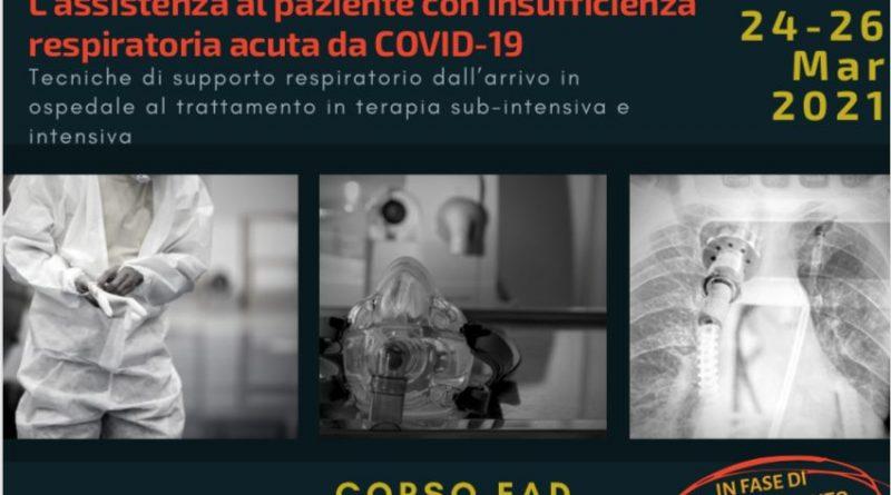 Corso ECM: L'assistenza al paziente con insufficienza respiratoria acuta da COVID-19