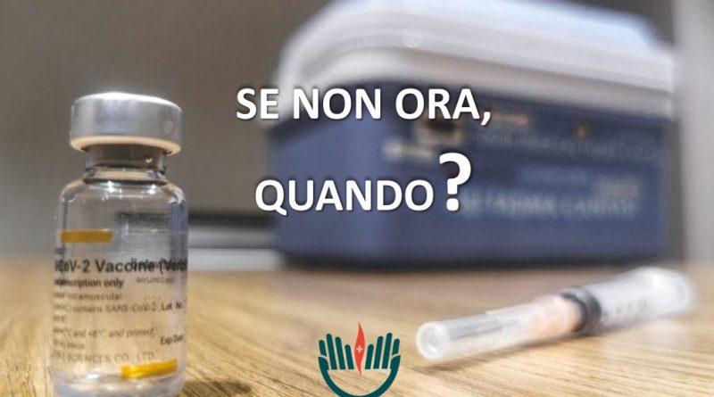 Vaccini: ''Se non ora, quando?''
