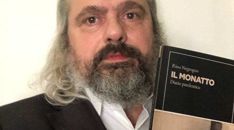 """""""Il Monatto"""" è il nuovo libro di Rino Negrogno"""