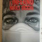 L'inferno negli Occhi: libro testimonianza della pandemia